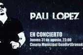 Pali Lopez en concierto – Feria y Fiestas de Guadix 2017