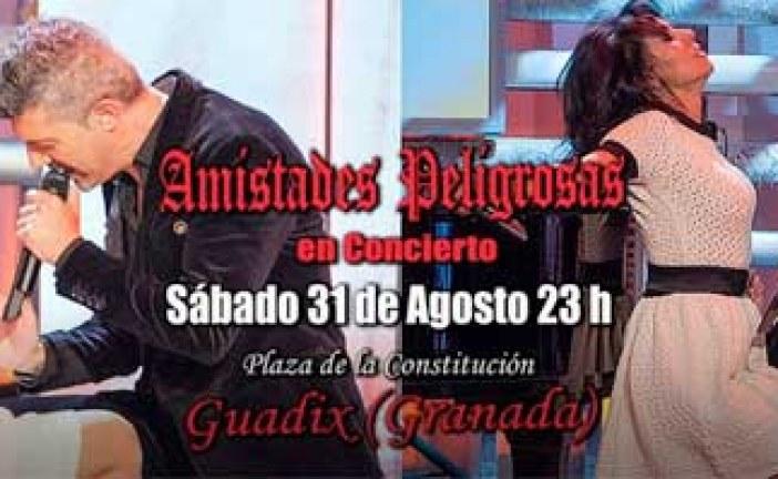 El concierto de Amistades Peligrosas en la Feria de Guadix 2013 será el próximo 31 de Agosto