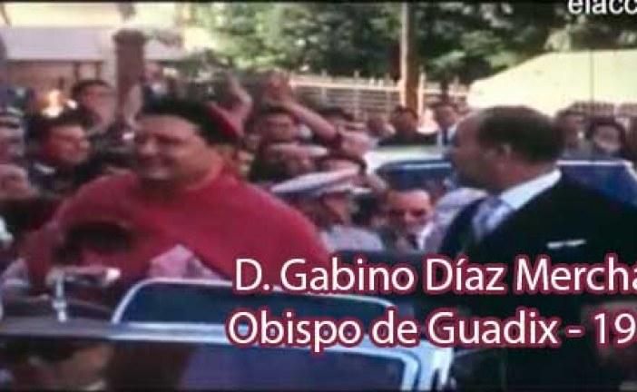Gabino Diaz Merchán imágenes inéditas del que fuera obispo de Guadix en 1965 [Vídeo]