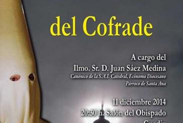 """Charla formativa """"El Adviento del Cofrade"""" el 11 de Diciembre"""