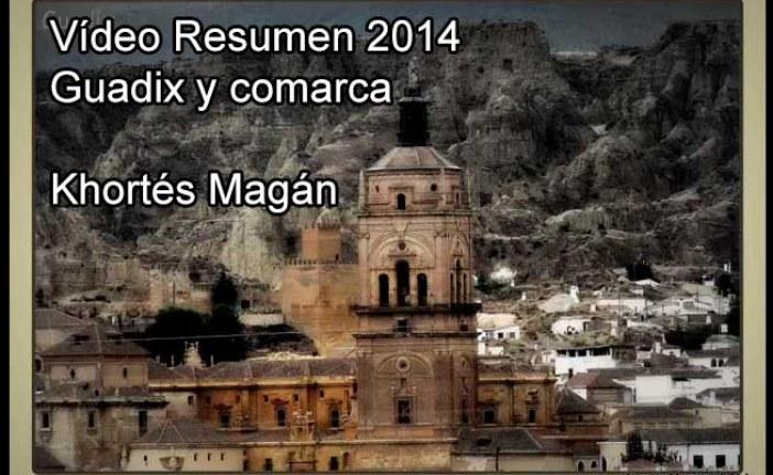 Resumen Guadix y comarca 2014 desde la mirada de Khortés Magán