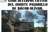 Presentación de la Guía interpretativa del monte Pajarillo de Bácor – Olivar