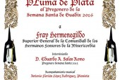 Entrega de la Pluma de Plata al pregonero de la Semana Santa 2016