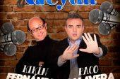 Los monologuistas Paco Calavera y Kikín Fernández estarán en Acyda el próximo 6 de agosto, reserva tus invitaciones