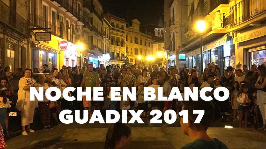 Noche en blanco Guadix 2017