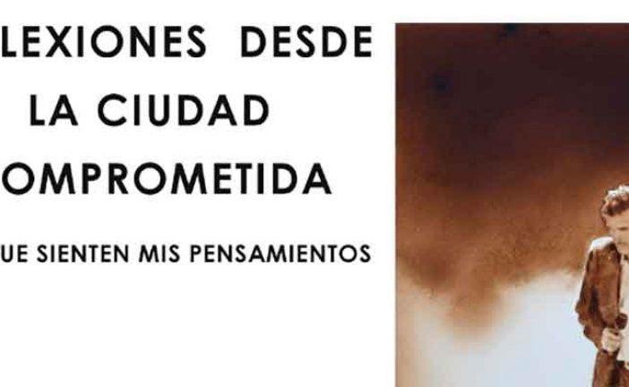 """Descarga el libro: """"Reflexiones desde la ciudad comprometida"""" de Juan Carlos García de los Reyes"""