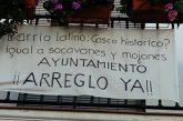 Los vecinos del barrio latino piden ayuda una solución al mal estado de su barrio