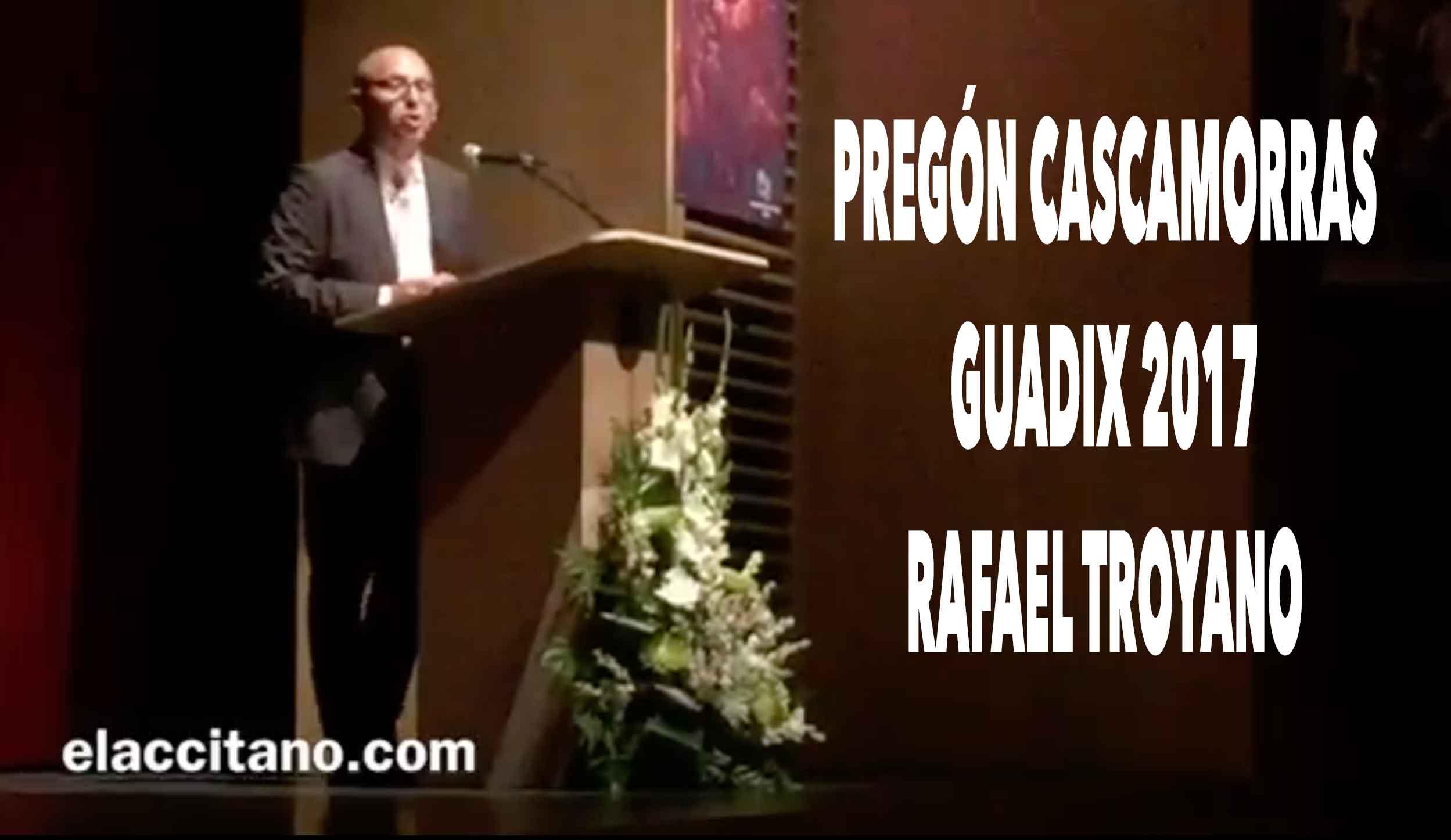 Pregón Cascamorras 2017