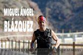Miguel Ángel Blázquez, el hombre de hierro accitano, participa este sábado en el Campeonato del mundo de ultratrail