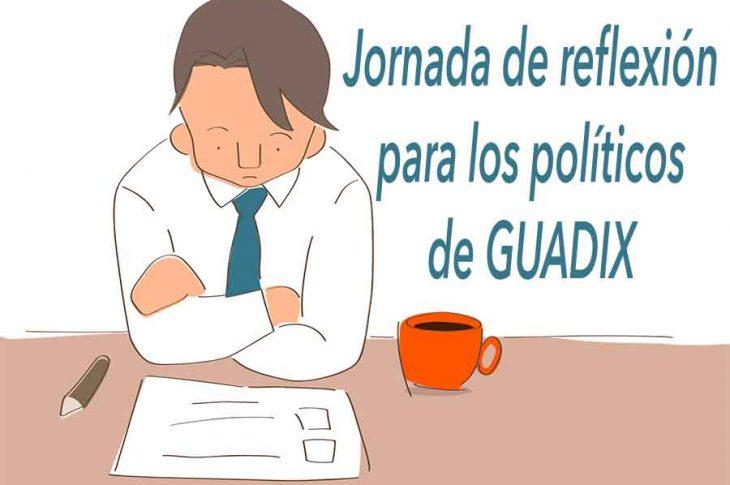 Jornada de reflexion para los politicos de Guadix