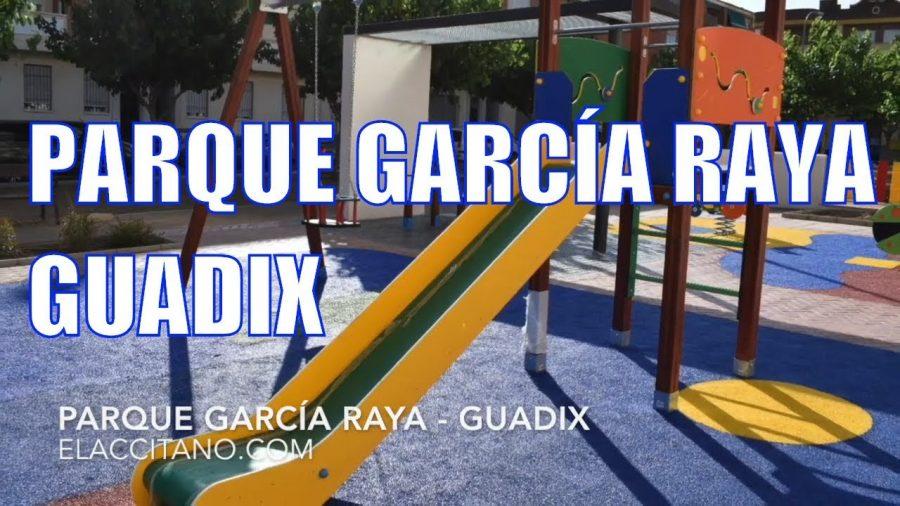 Parque García Raya | GUADIX
