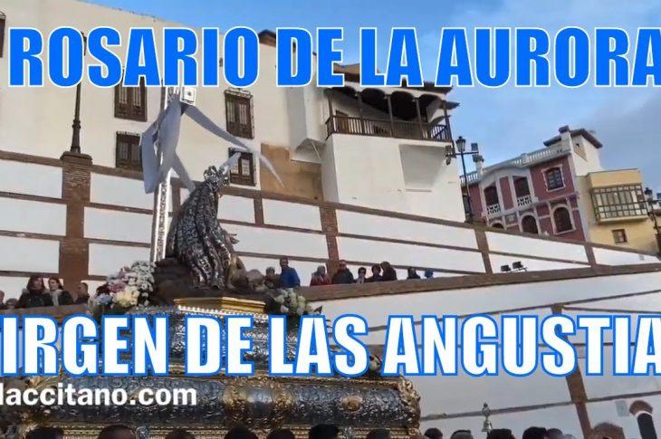 Rosario de la aurora Virgen del las Angustias