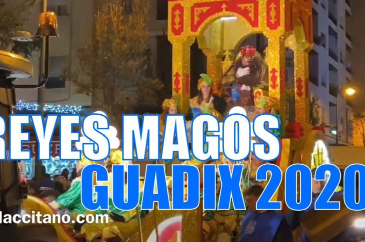Cabalgata de Reyes Magos Guadix 2020