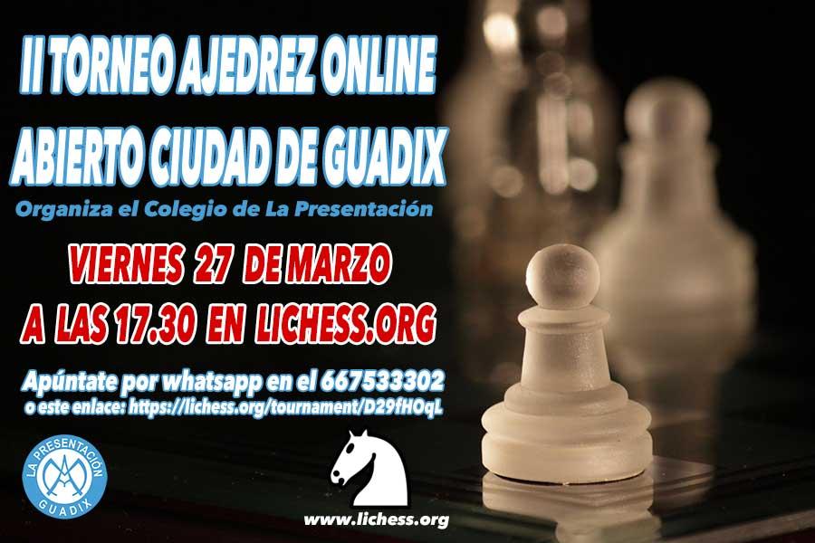 II TORNEO AJEDREZ ONLINE ABIERTO CIUDAD DE GUADIX