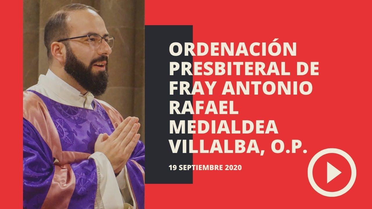Ordenación Presbiteral del accitano Fray Antonio Rafael Medialdea