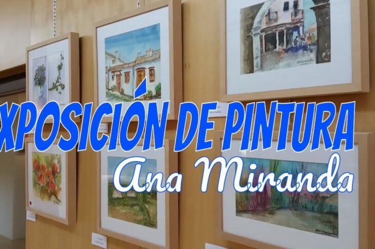 Exposición de pintura de Ana Miranda