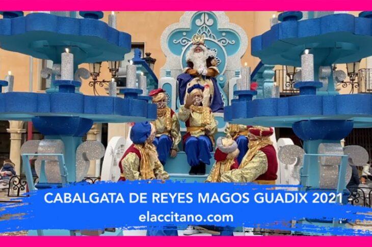 Cabalgata de Reyes magos Guadix 2021