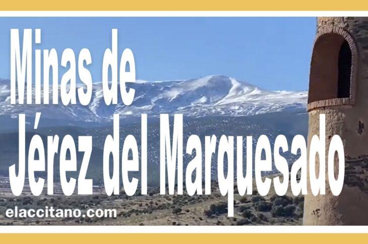 Minas de Santa Constanza - Jérez del Marquesado