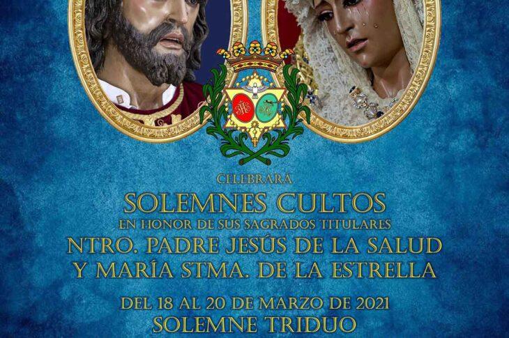Cultos en honor a Nuestro Padre Jesús de la Salud en su Prendimiento y María Stma de la Estrella