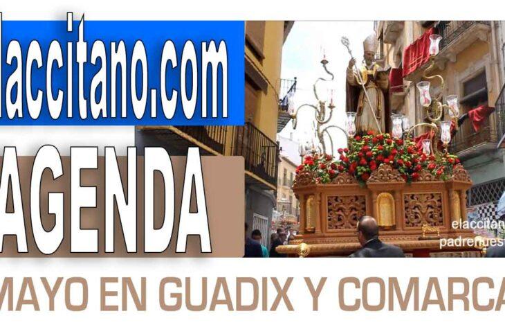 AGENDA GUADIX Y COMARCA MES DE MAYO