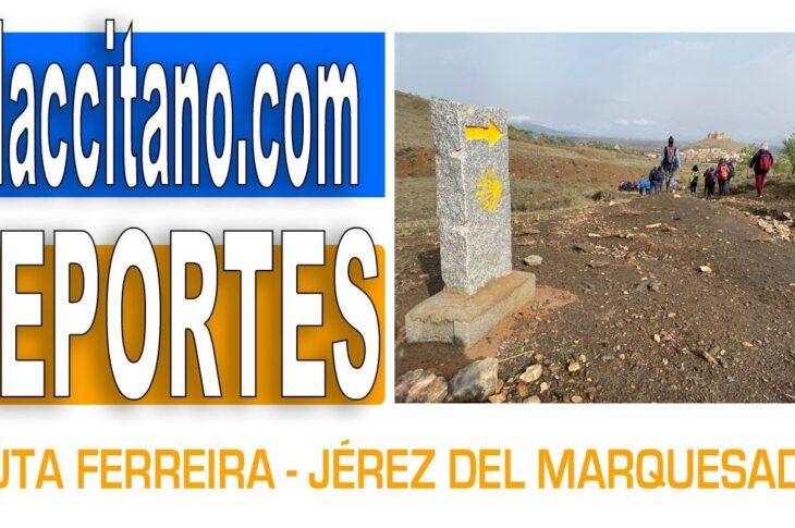 """""""Yo camino por nuestro entorno"""" recorre la ruta Ferreira-Jerez del Marquesado por el Camino Mozárabe de Santiago"""