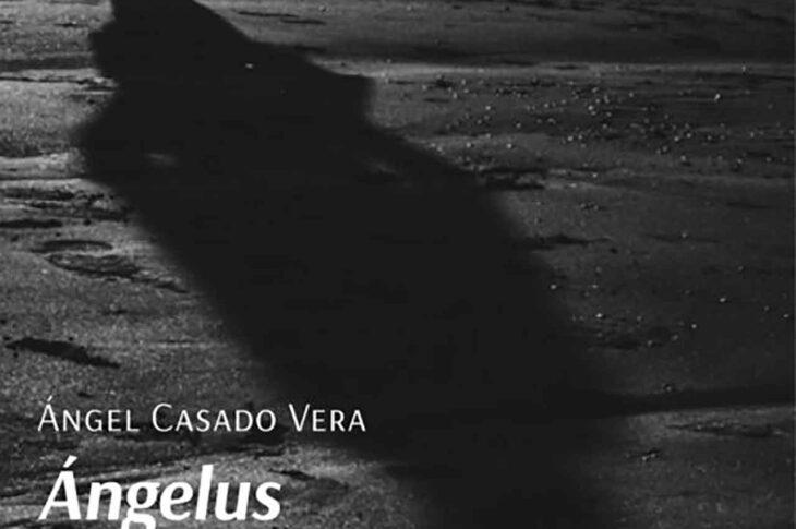 Libro: Ángelus, el mensaje oculto del Sentido de la Vida del accitano Ángel Casado Vera