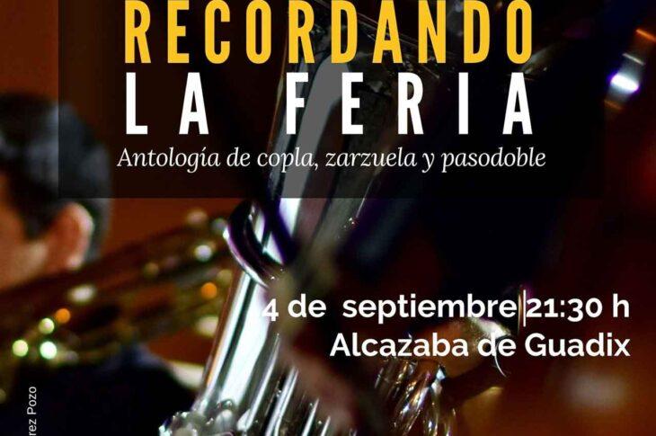 """Concierto """"Recordando la Feria"""" en la Alcazaba"""