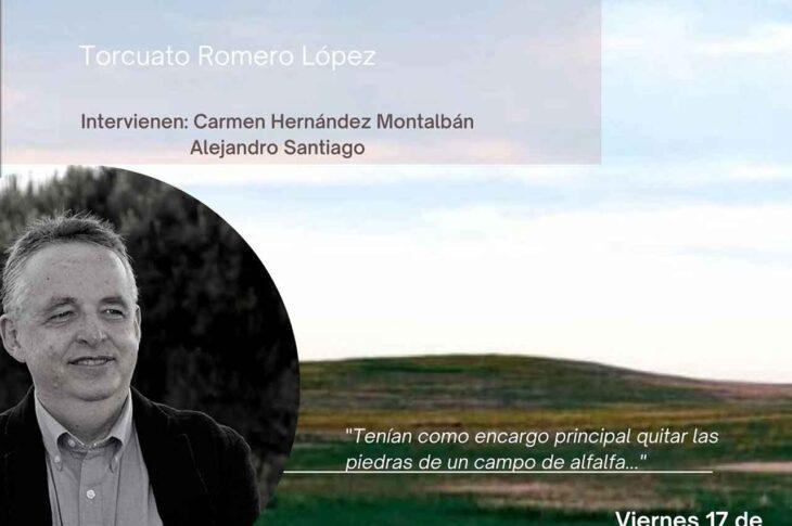presentará el libroEl campo de alfalfadel accitano Torcuato Romero López.